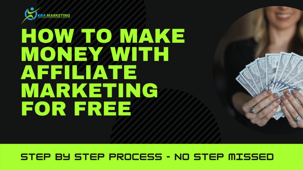 How to make money with affiliate marketing free