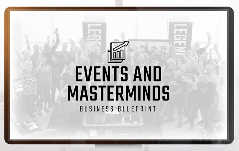 Events and mastermind business blueprint